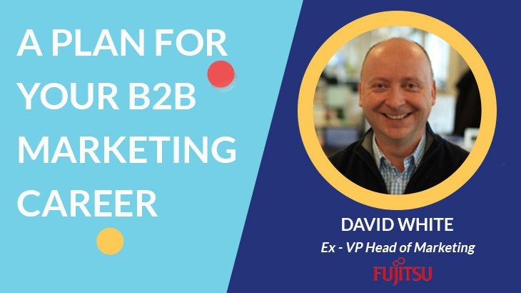 a plan for your b2b marketing career